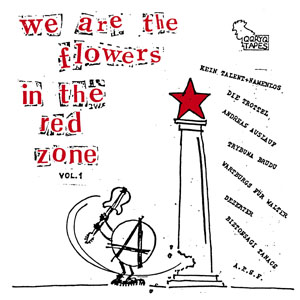 WE ARE THE FLOWERS IN THE RED ZONE Cover
